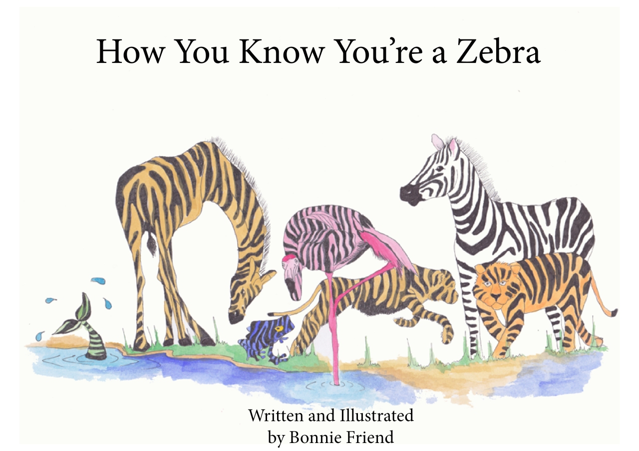 How You Know You're A Zebra - Bonnie Friend