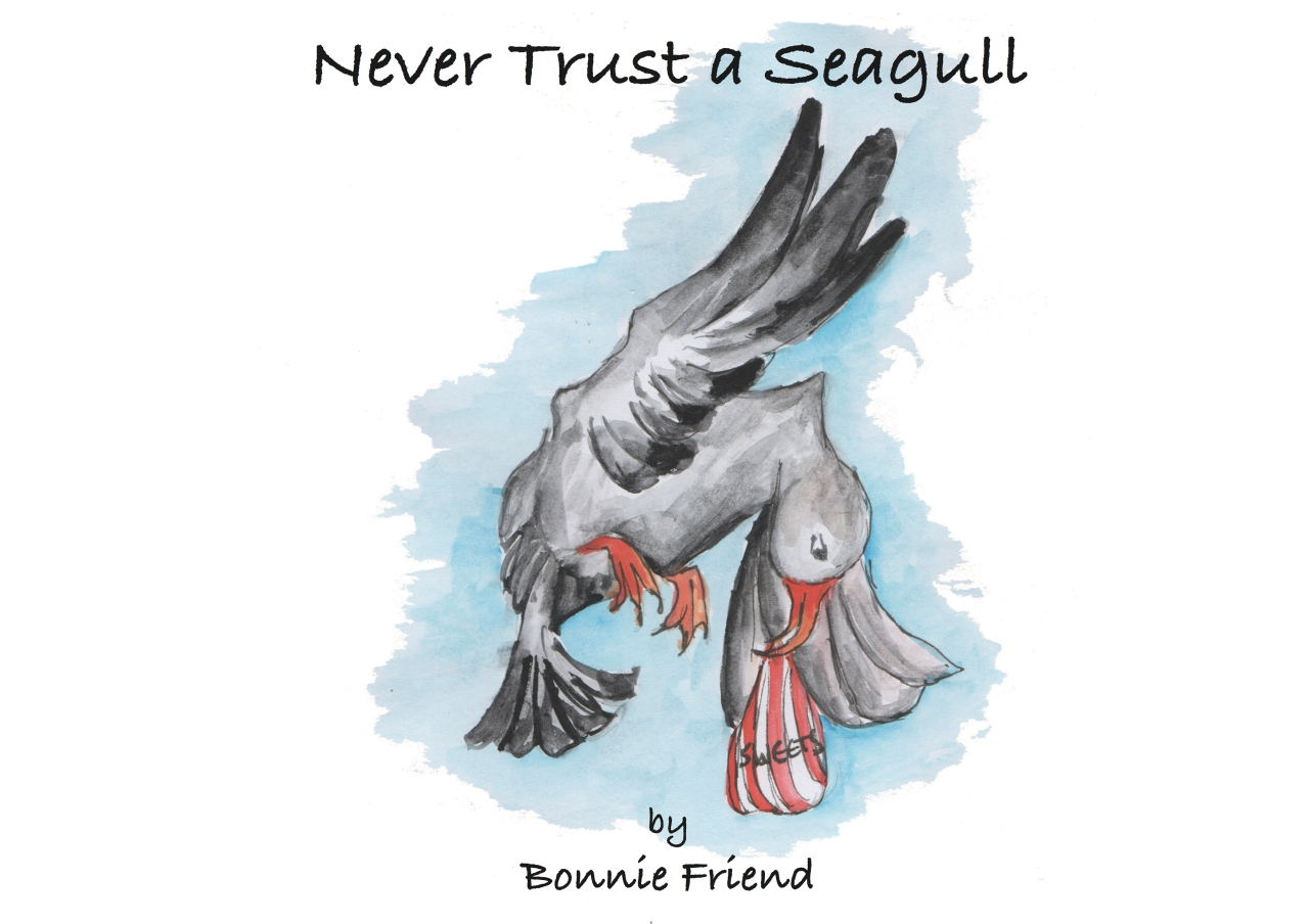Never Trust a Seagull - Bonnie Friend - Book cover